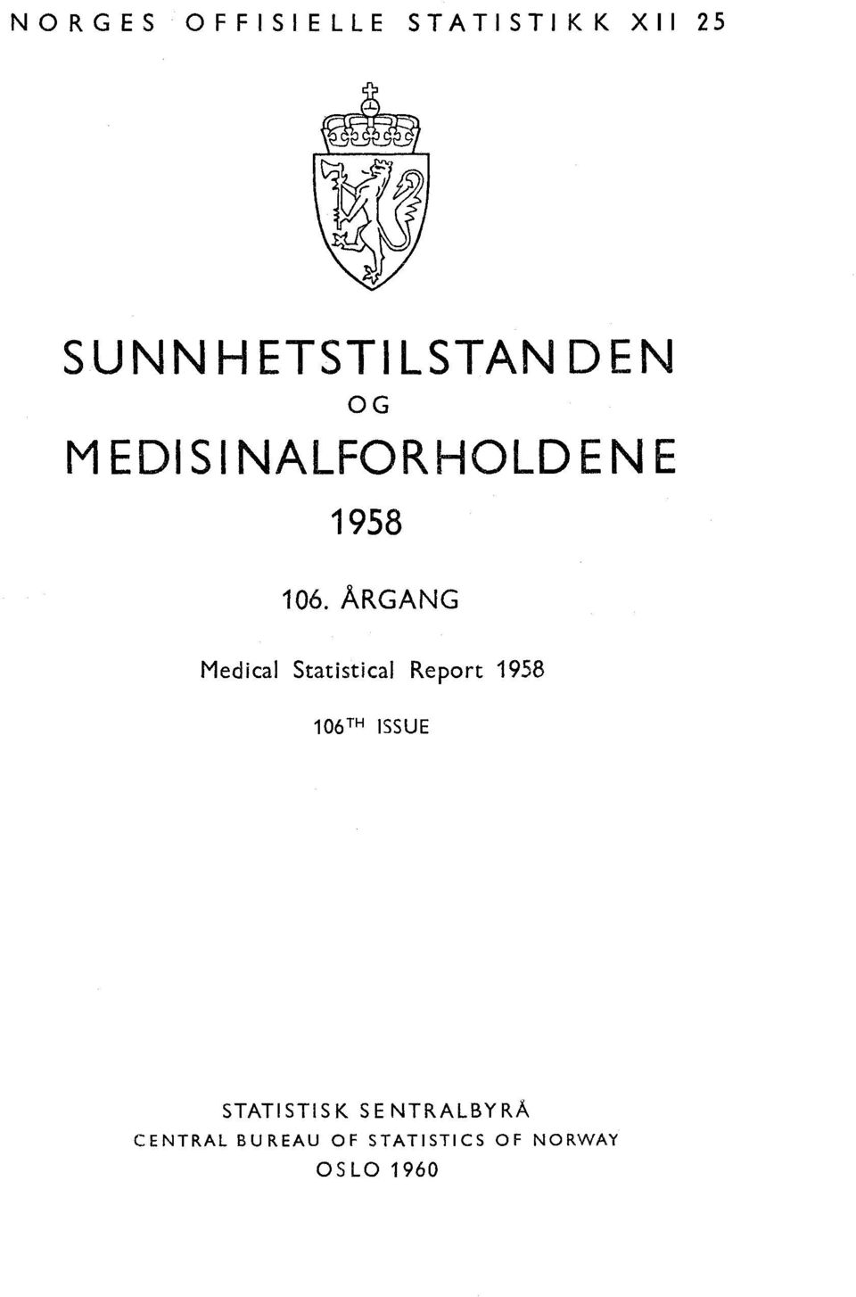 ÅRGANG Medical Statistical Report 98 0TH ISSUE