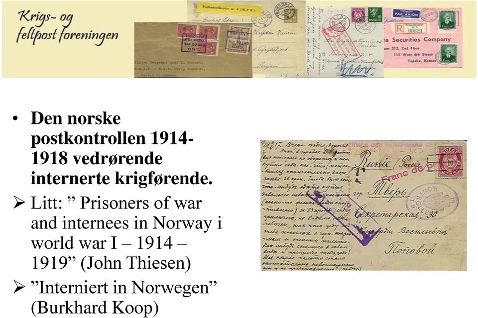 Litt: Prisoners of war and internees in Norway i