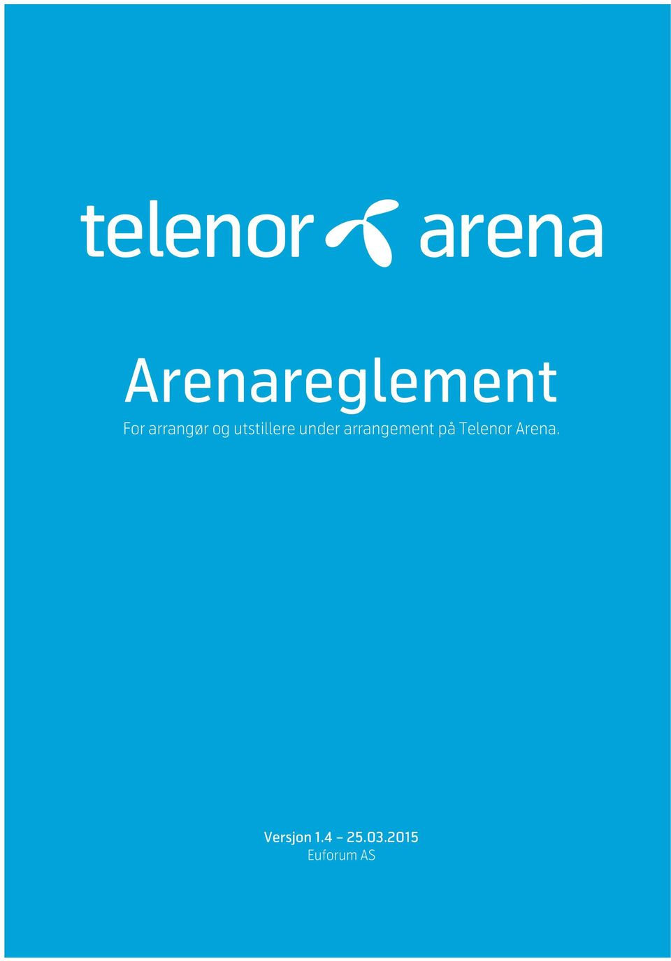 arrangement på Telenor