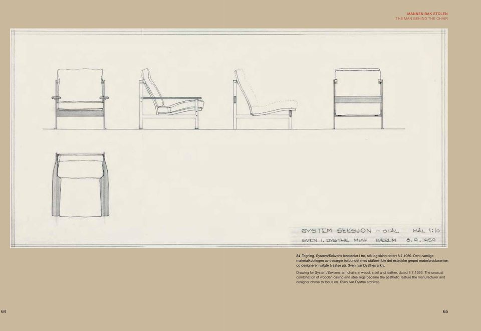 satse på. Sven Ivar Dysthes arkiv. Drawing for System/Sekvens armchairs in wood, steel and leather, dated 8.7.1959.