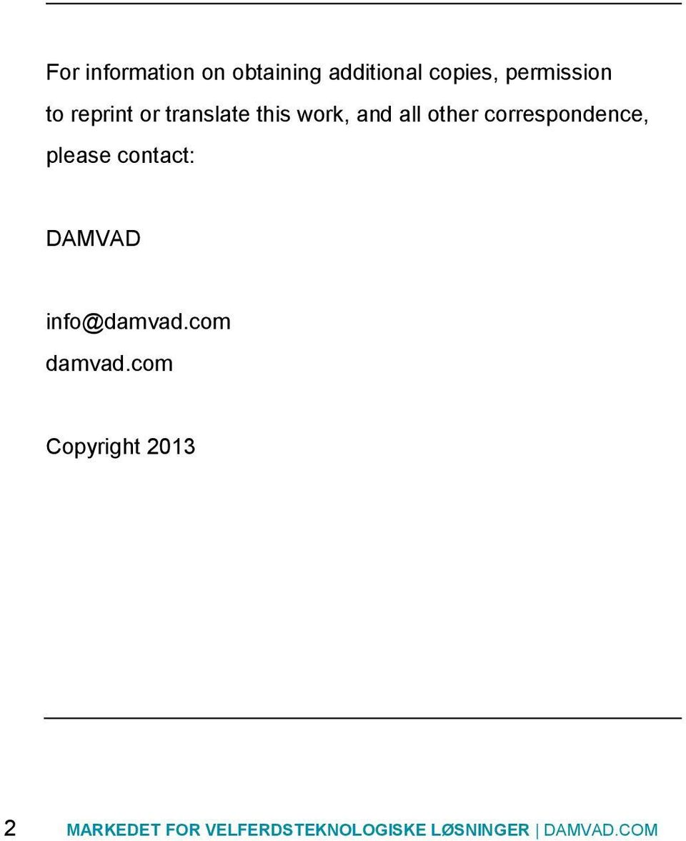 please contact: DAMVAD info@damvad.com damvad.