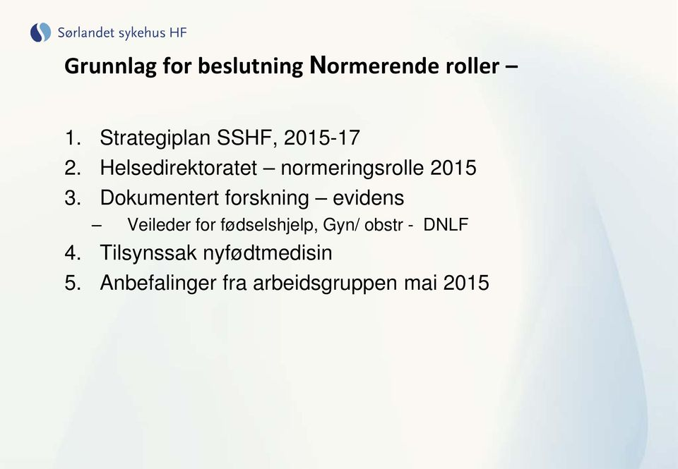 Helsedirektoratet normeringsrolle 2015 3.