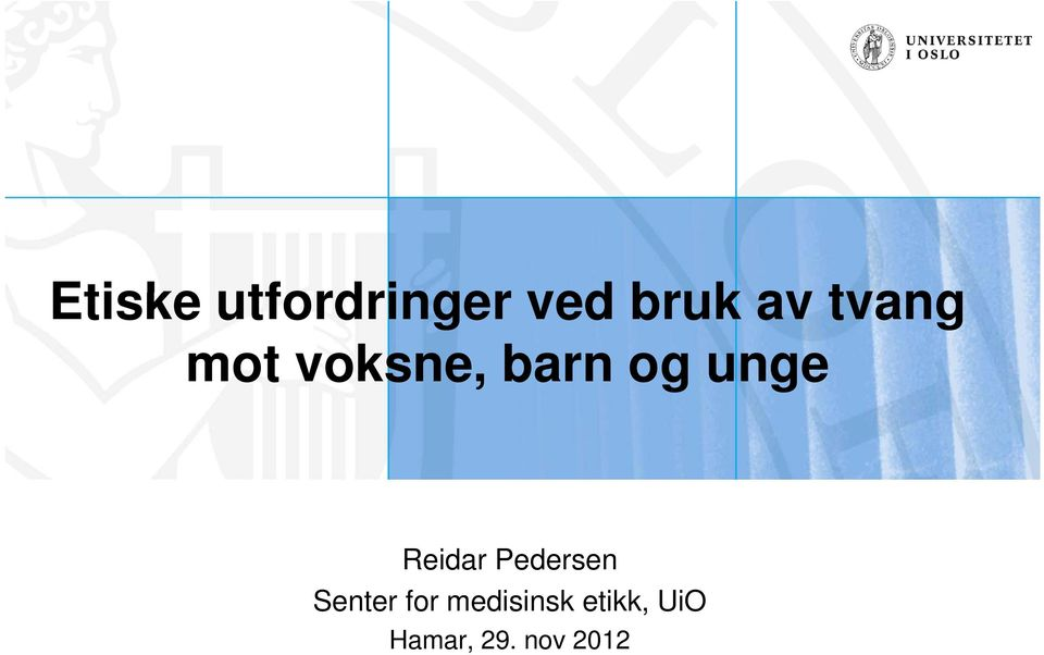 Reidar Pedersen Senter for