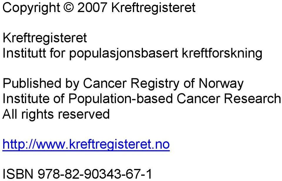 of Norway Institute of Population-based Cancer Research All