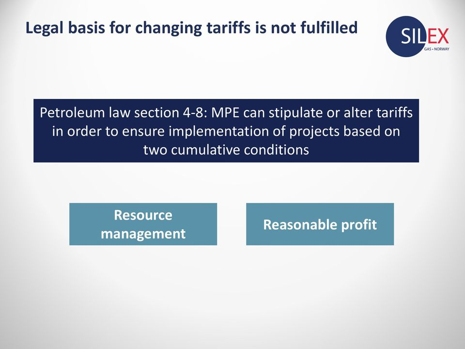 tariffs in order to ensure implementation of projects