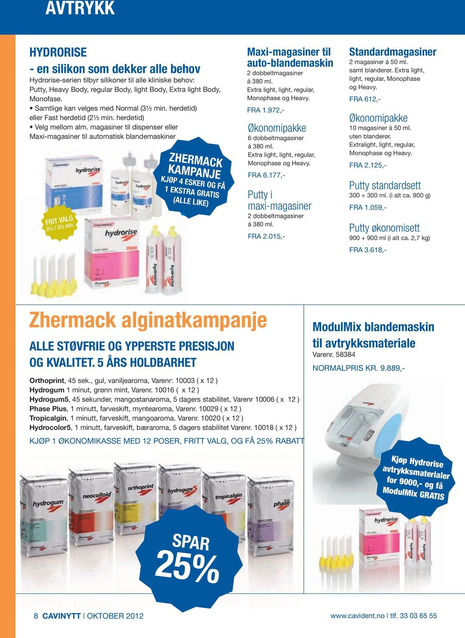 ml. putty, Putty, - en silikone, Heavy Body, der dækker regular alle Body, behov light Body, extra Extra light auto-blandemaskine Body, Extra extra æske light, light, med light, light, 2 stk.