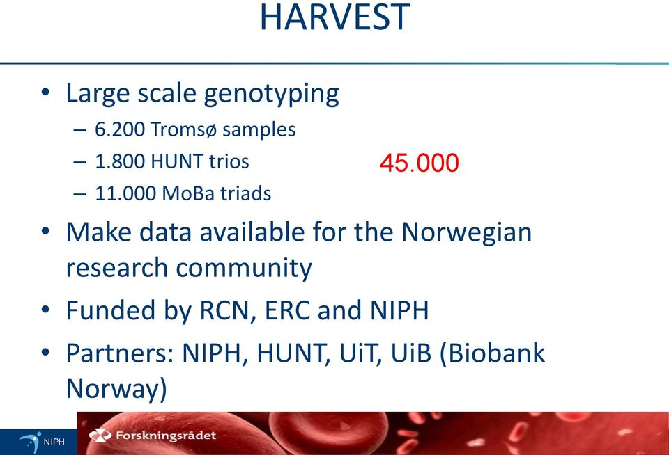000 Make data available for the Norwegian research