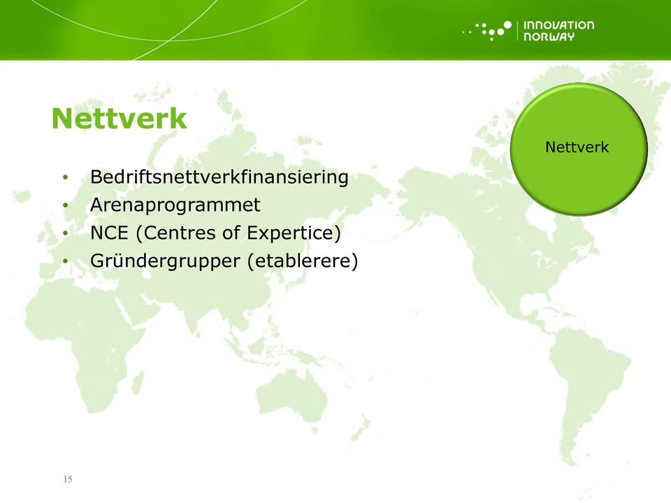 Arenaprogrammet NCE (Centres