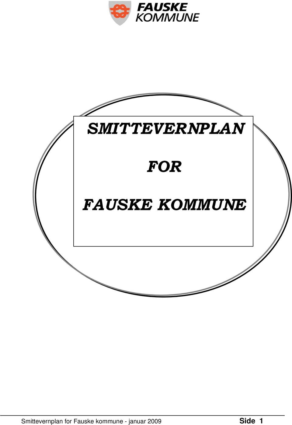 Smittevernplan for