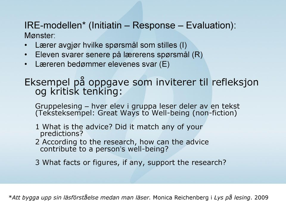 (Teksteksempel: Great Ways to Well-being (non-fiction) 1 What is the advice? Did it match any of your predictions?