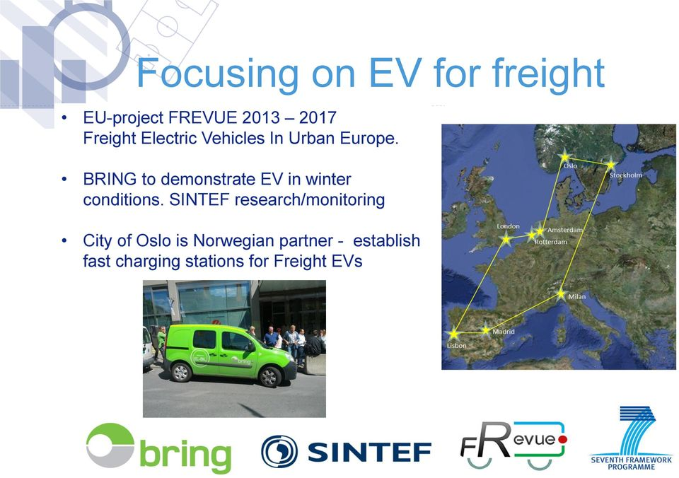 BRING to demonstrate EV in winter conditions.