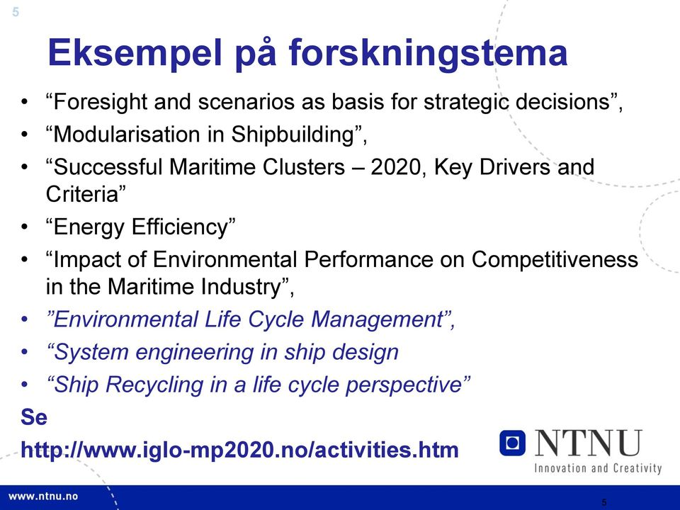 Environmental Performance on Competitiveness in the Maritime Industry, Environmental Life Cycle Management,