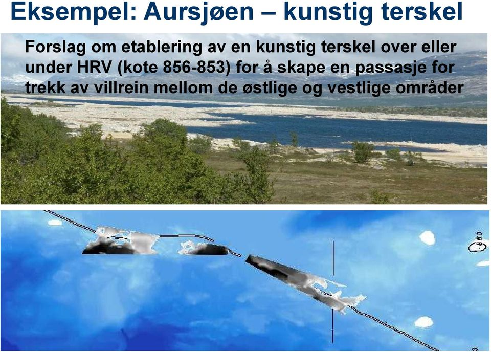 HRV (kote 856-853) for å skape en passasje for
