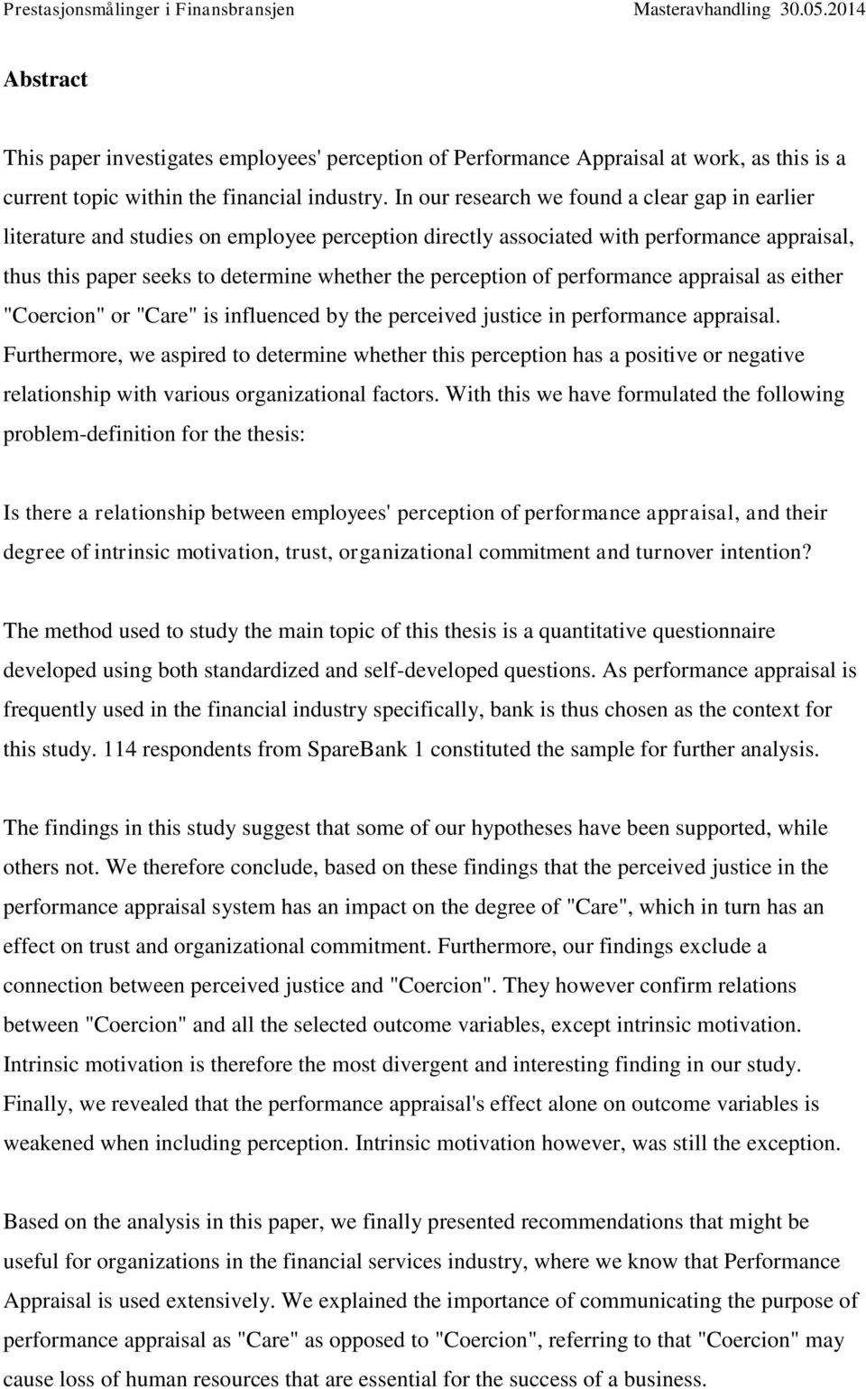 "of performance appraisal as either ""Coercion"" or ""Care"" is influenced by the perceived justice in performance appraisal."