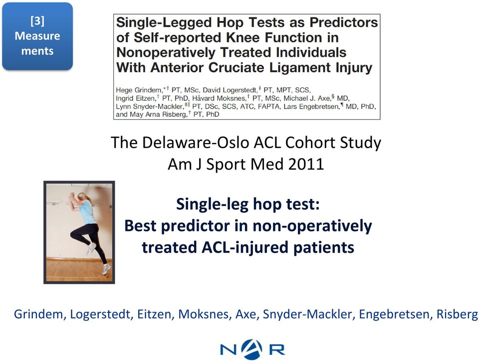non-operatively treated ACL-injured patients Grindem,