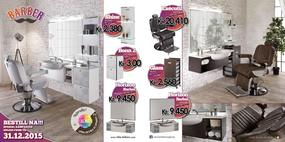 00 Horizon Barber Kr.22.500 MM/071 Kr. 9.450.com Glam TR/10 Kr.5.220 Kr.