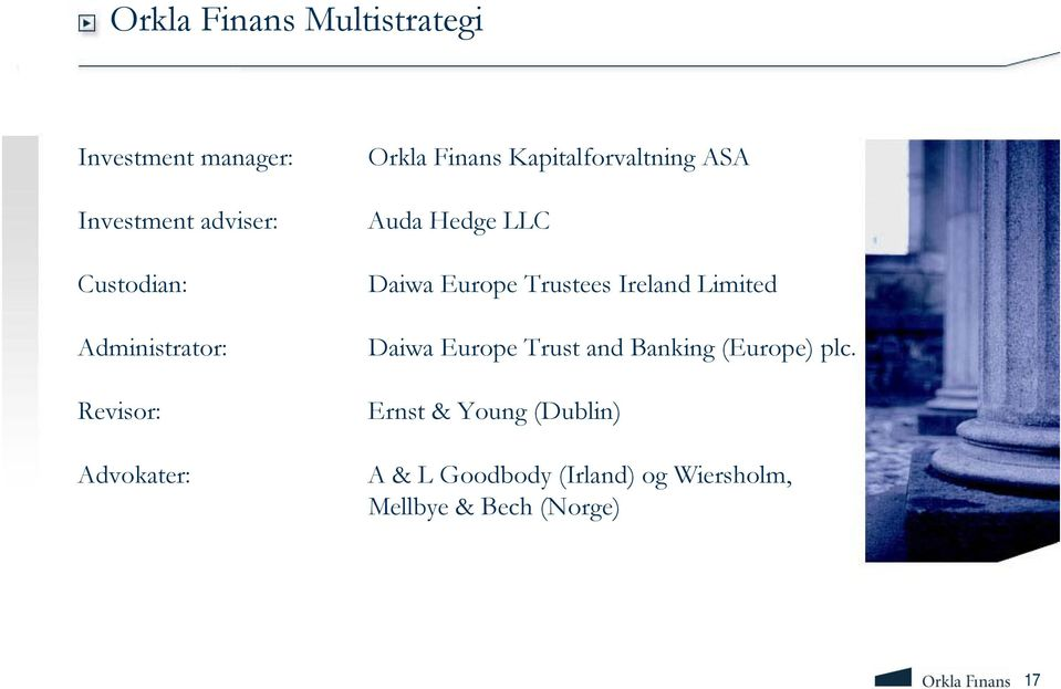 LLC Daiwa Europe Trustees Ireland Limited Daiwa Europe Trust and Banking (Europe)