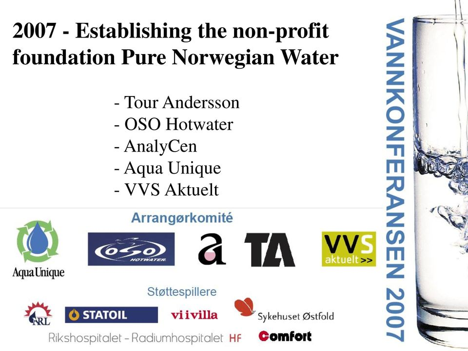 Norwegian Water - Tour