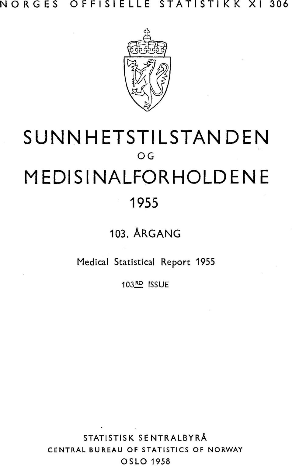 ARGANG Medical Statistical Report 0 ISSUE