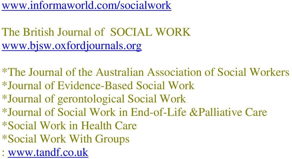 org *The Journal of the Australian Association of Social Workers *Journal of