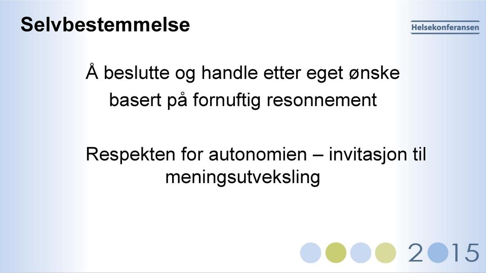 fornuftig resonnement Respekten for