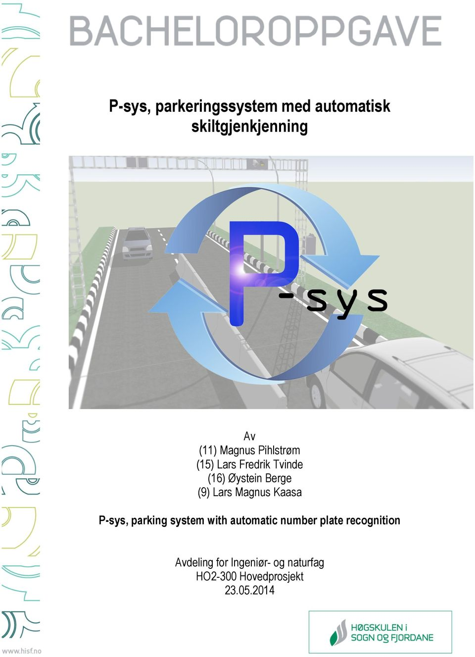 Magnus Kaasa P-sys, parking system with automatic number plate