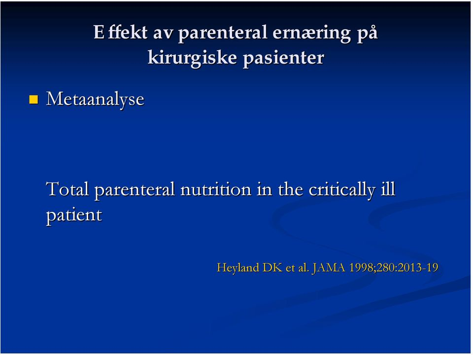 parenteral nutrition in the critically