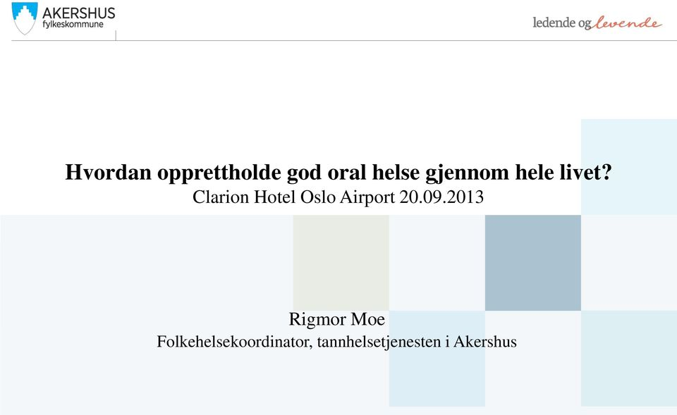 Clarion Hotel Oslo Airport 20.09.