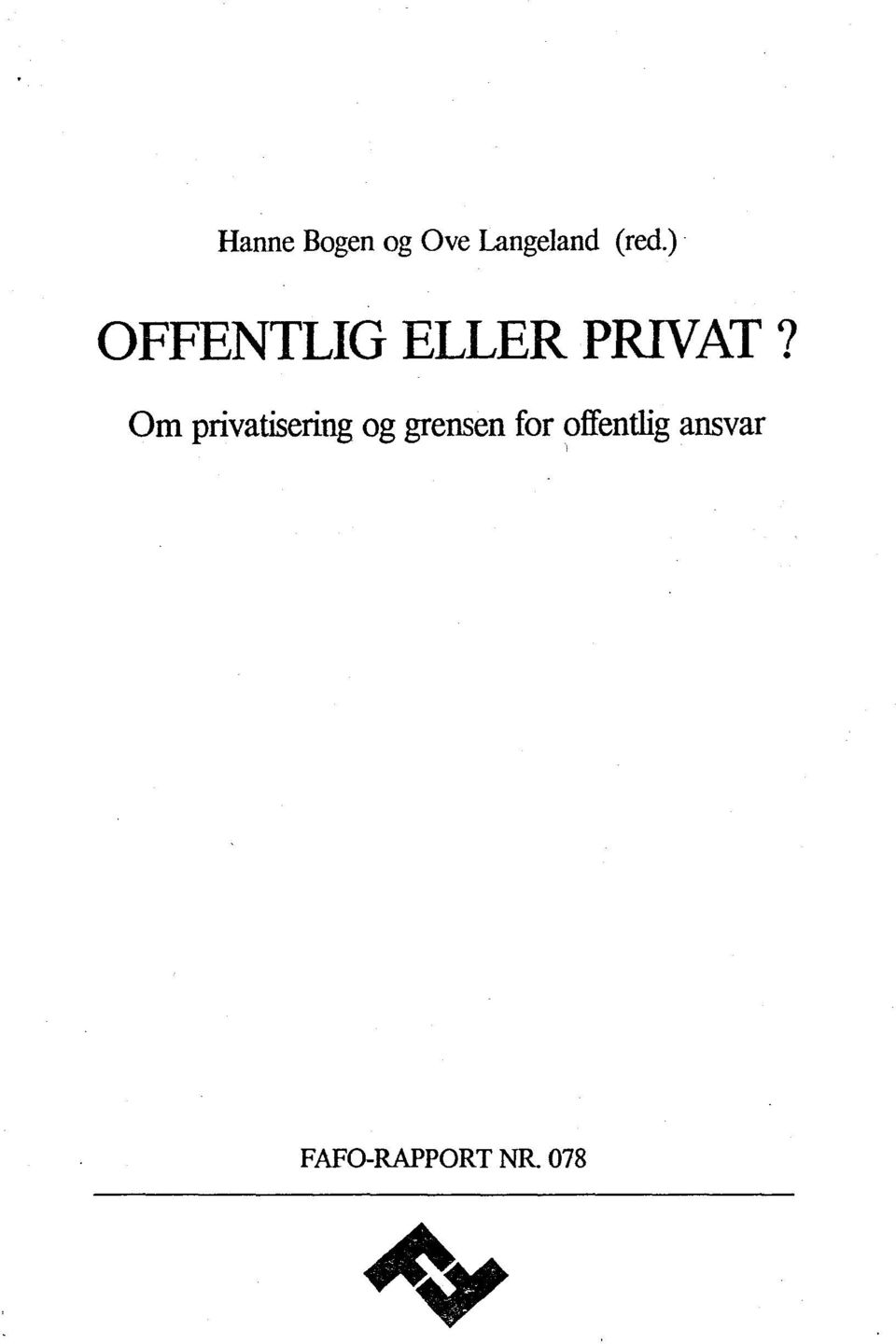 Om privatisering og grensen for