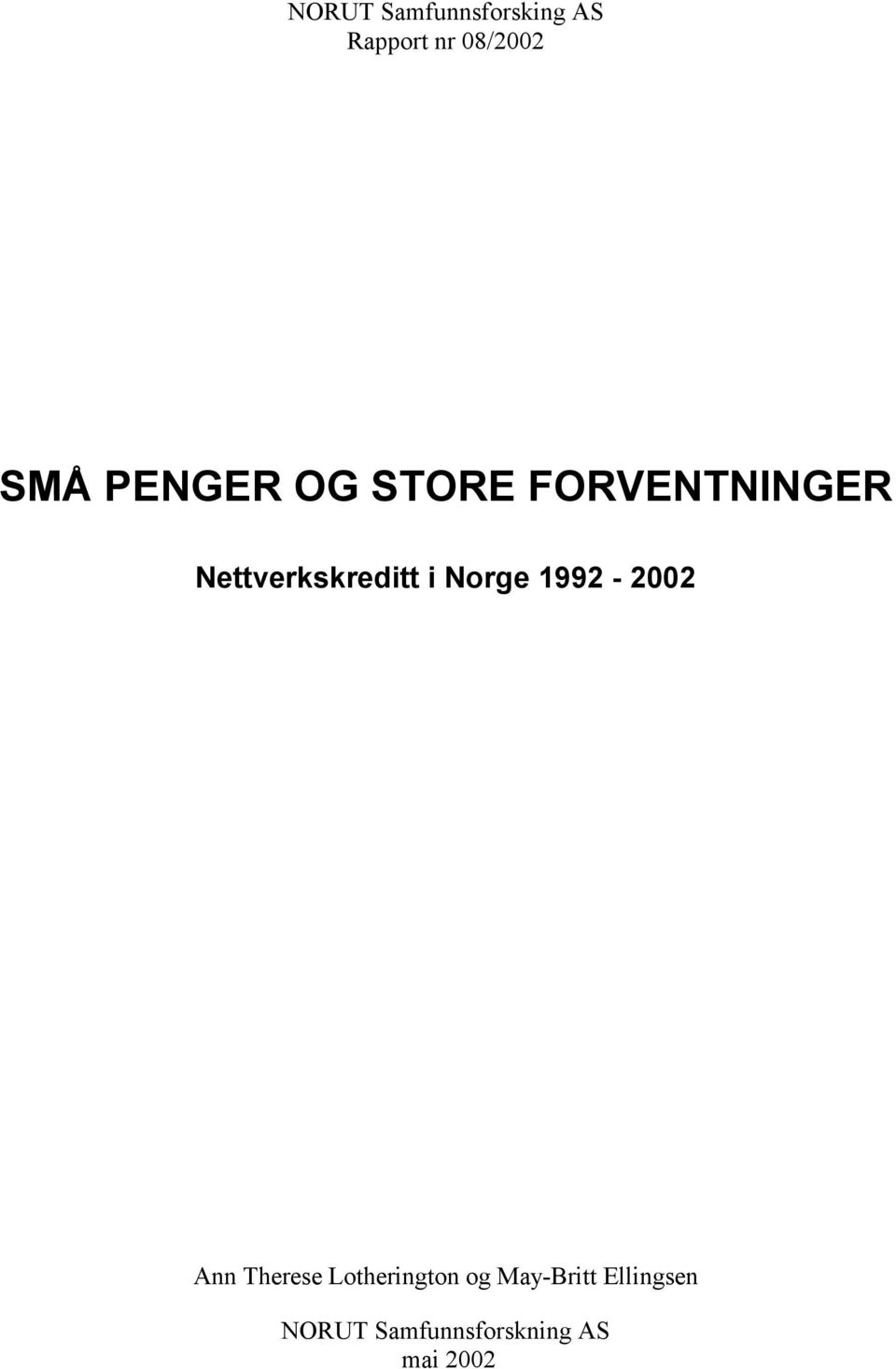 Norge 1992-2002 Ann Therese Lotherington og