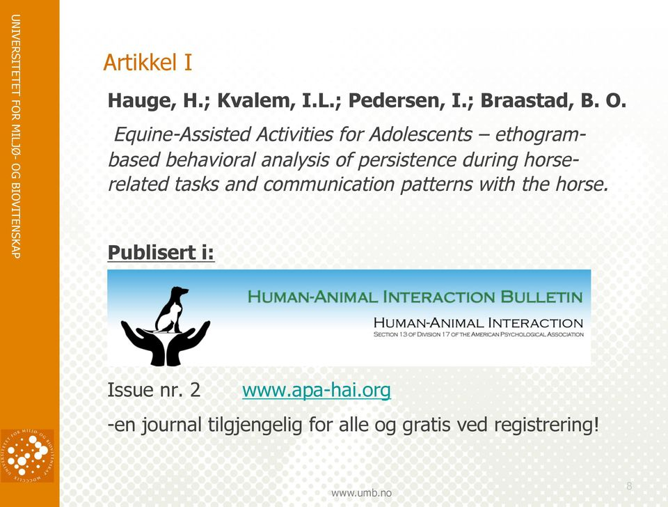 persistence during horserelated tasks and communication patterns with the horse.
