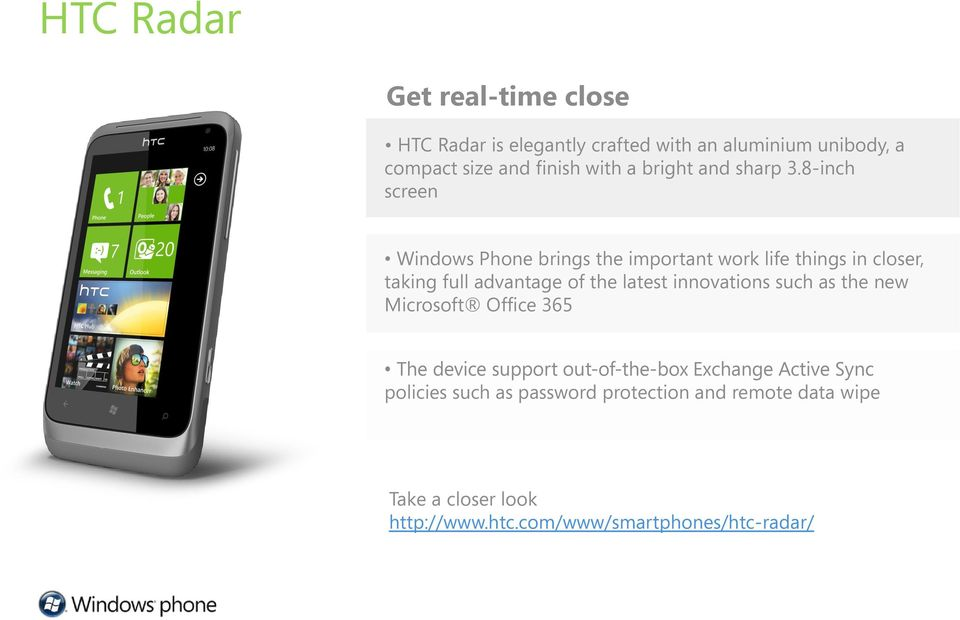 8-inch screen Windows Phone brings the important work life things in closer, taking full advantage of the latest