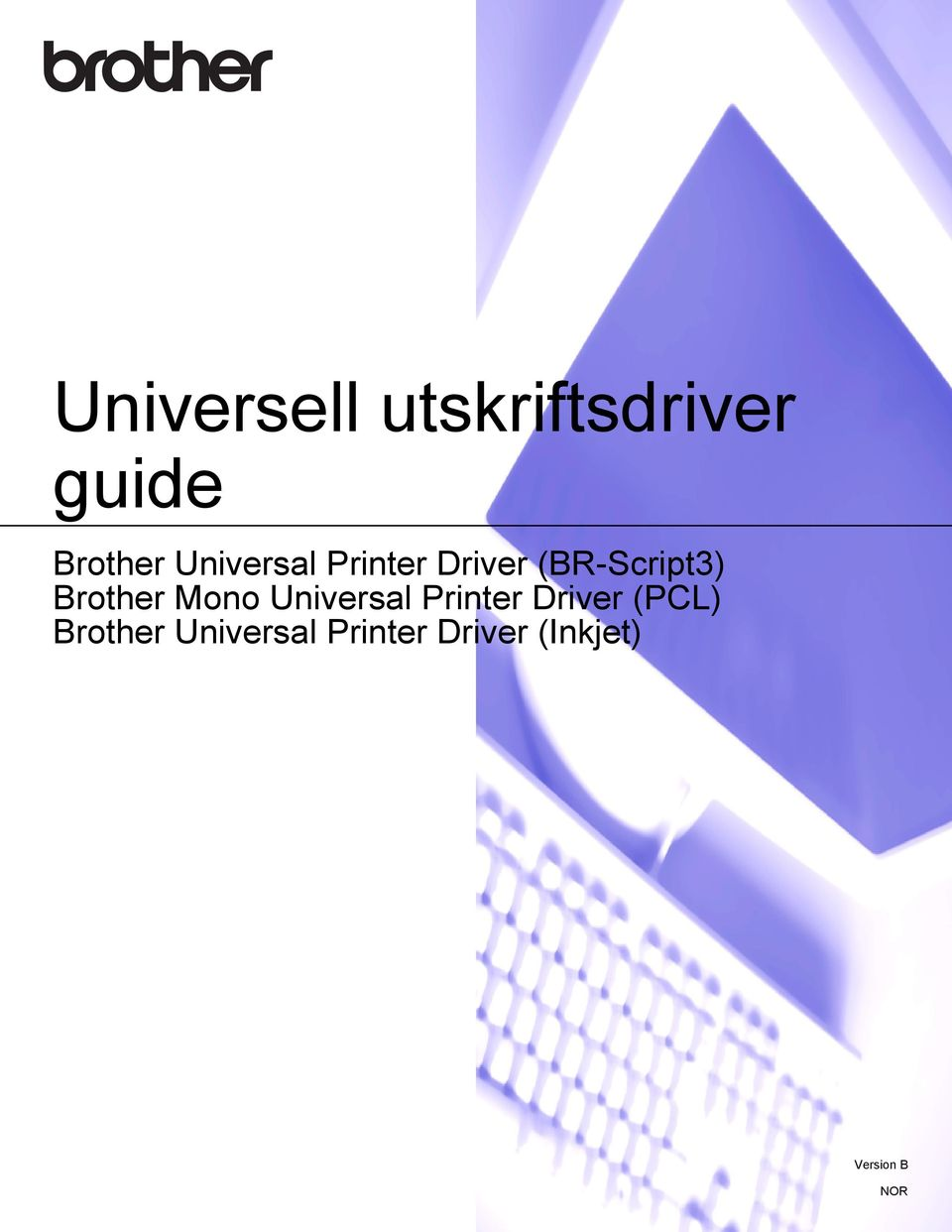 Brother Mono Universal Printer Driver (PCL)