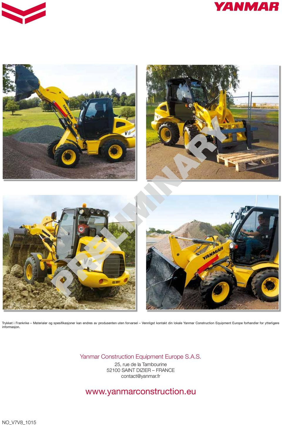 for ytterligere informasjon. anmar Construction Equipment Europe S.