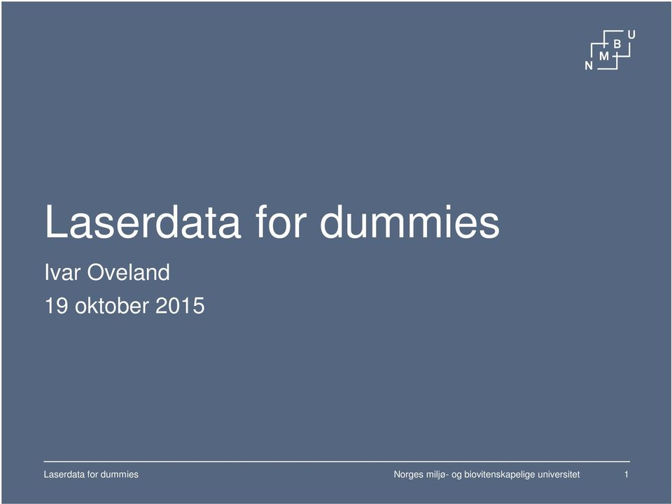 Laserdata for dummies Norges