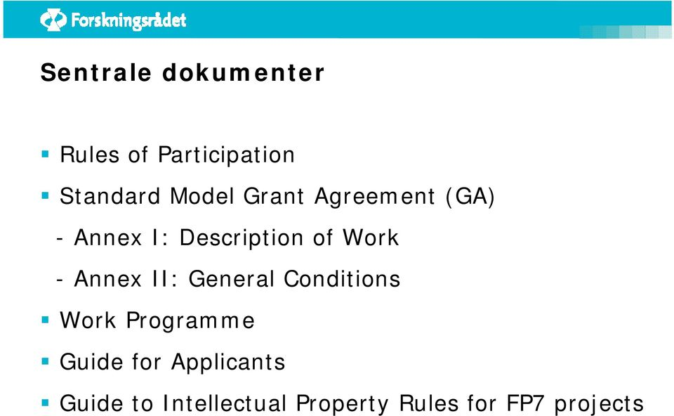 Annex II: General Conditions Work Programme Guide for