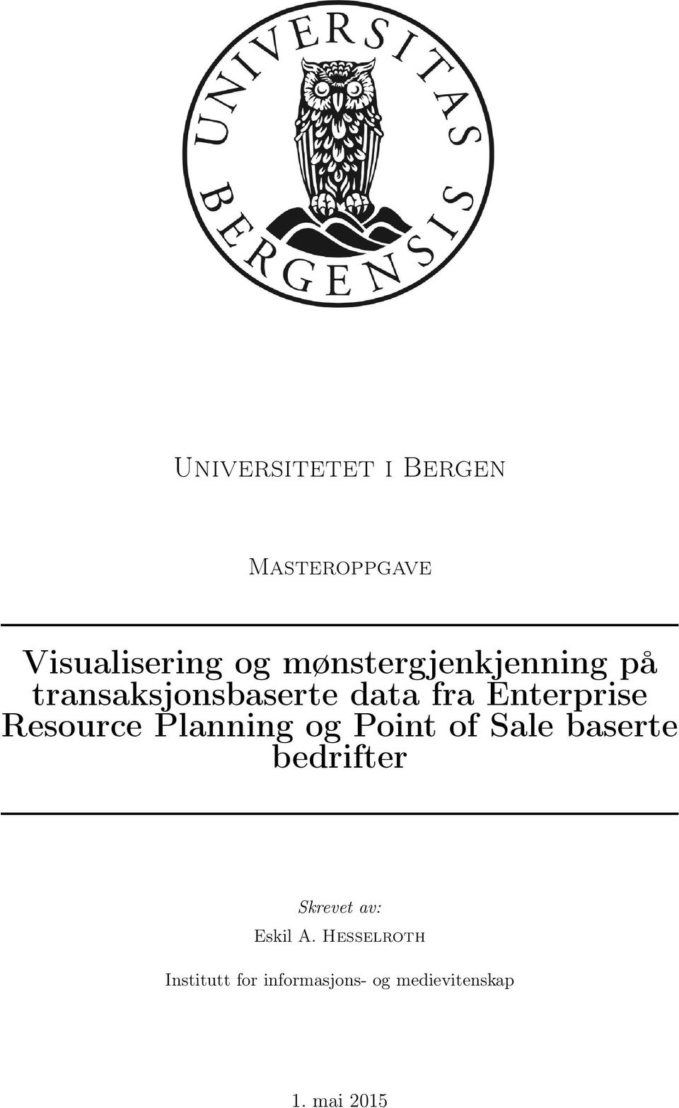 Resource Planning og Point of Sale baserte bedrifter Skrevet av:
