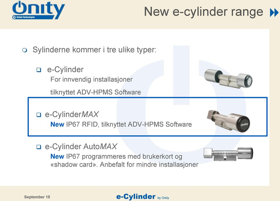 IP67 RFID, tilknyttet ADV-HPMS Software e-cylinder AutoMAX New IP67