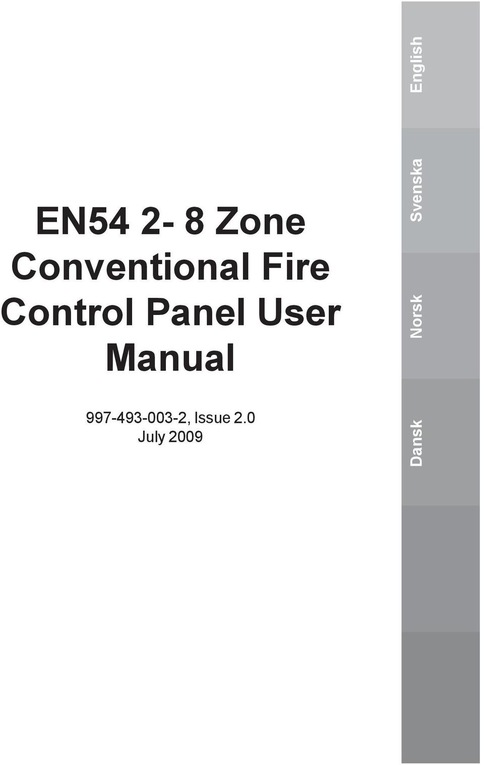 Fire Control Panel User