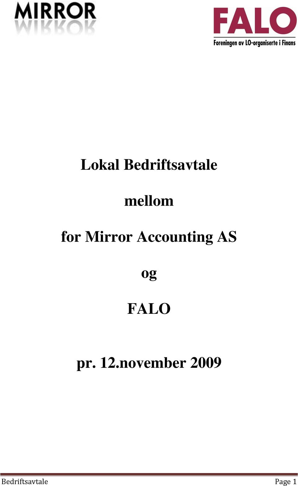 Accounting AS og FALO pr.
