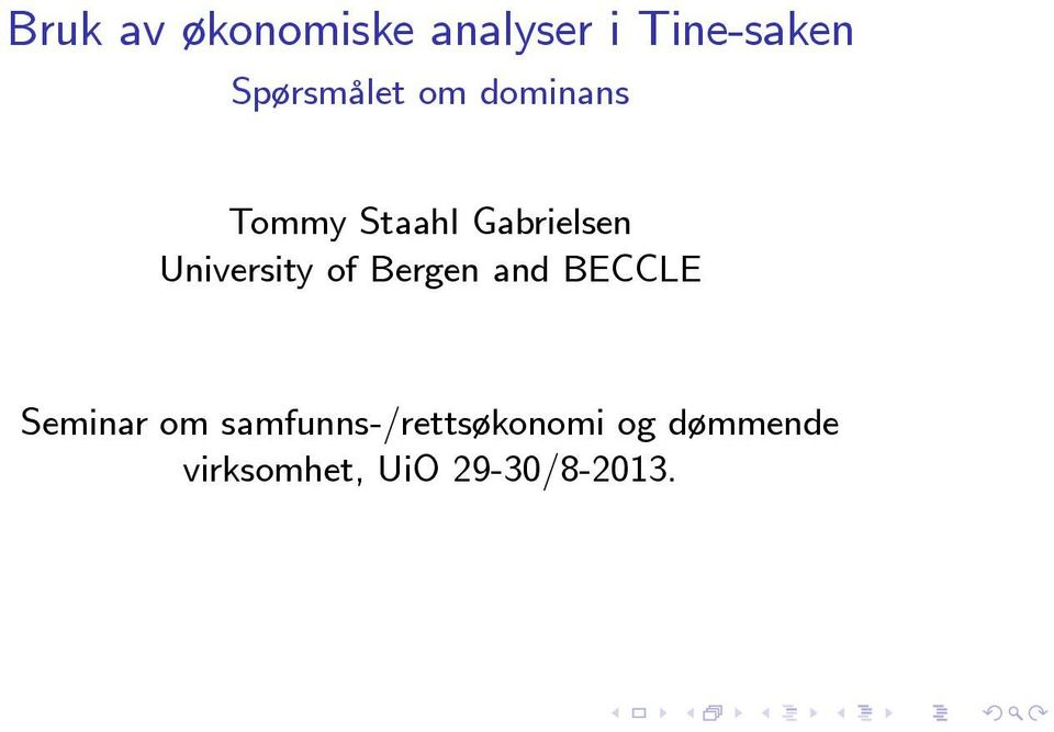 University of Bergen and BECCLE Seminar om