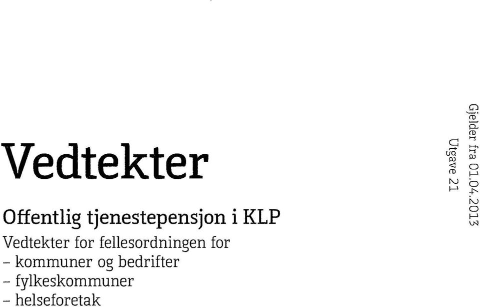 Vedtekter for fellesordníngen - kommuner
