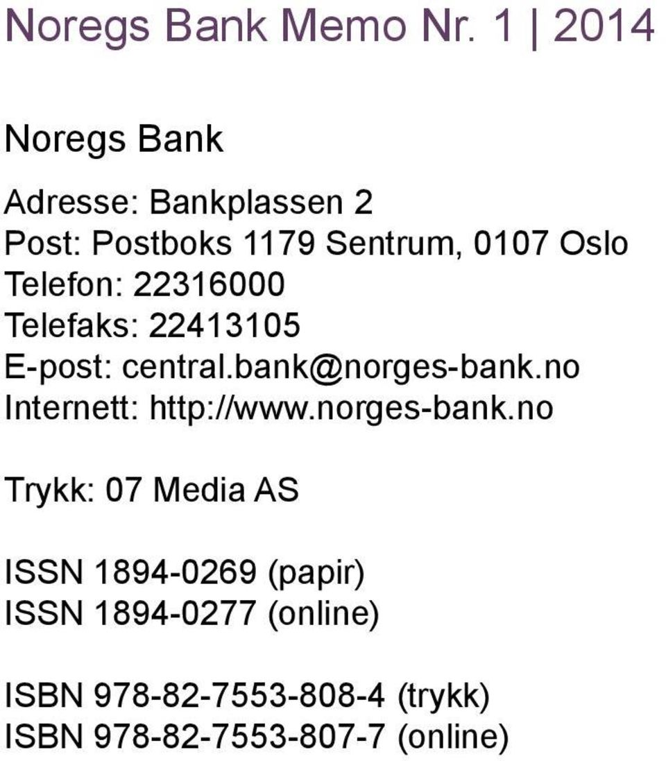 no Internett: http://www.norges-bank.