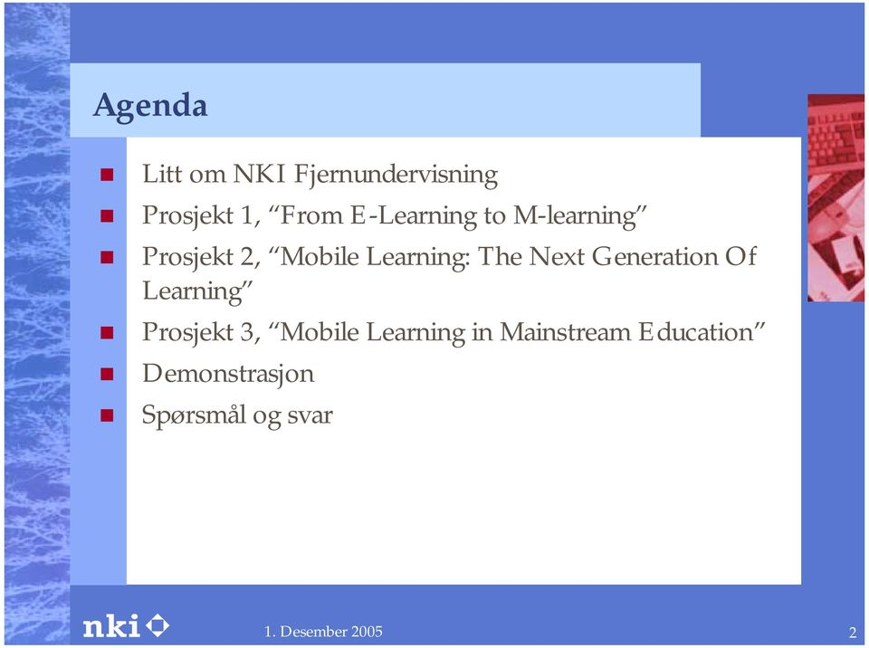 Prosjekt 2, Mobile Learning: The Next Generation Of Learning!