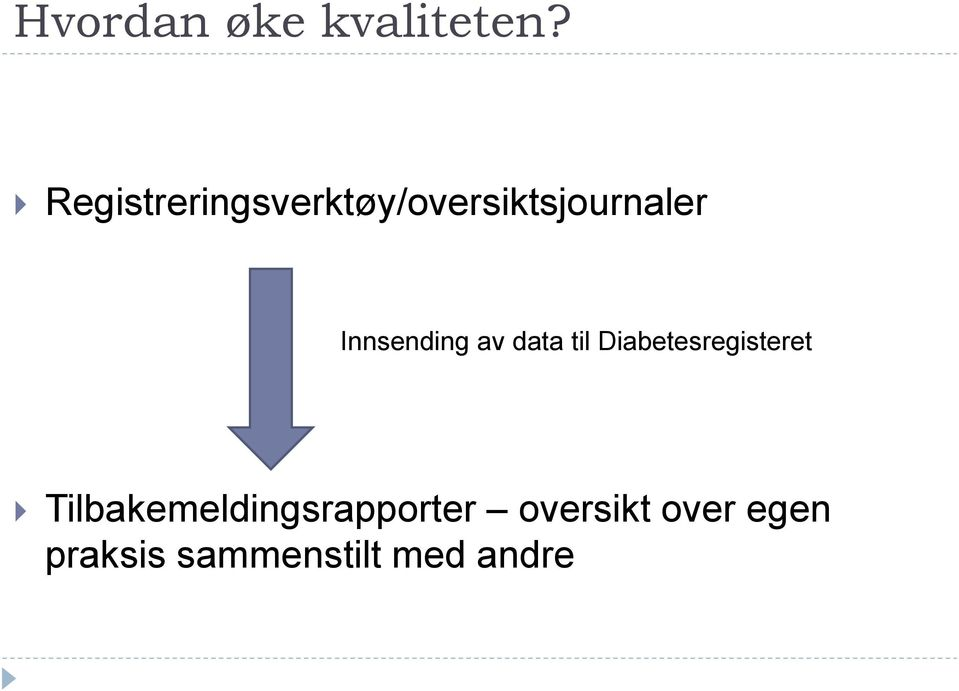 Innsending av data til Diabetesregisteret
