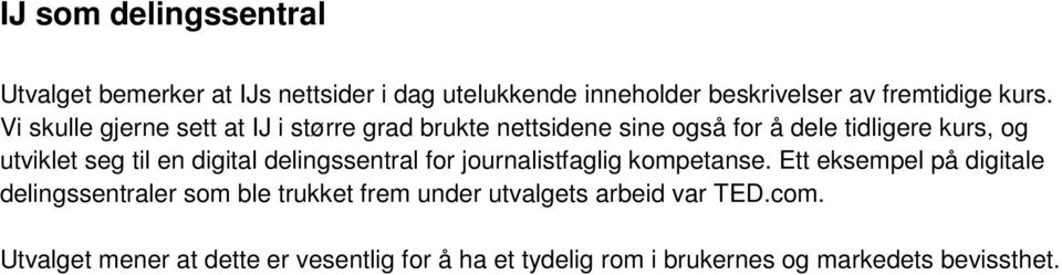 digital delingssentral for journalistfaglig kompetanse.