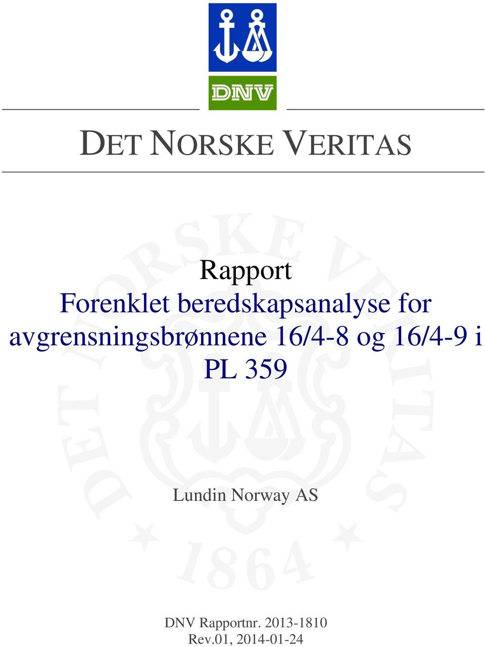 16/4-9 i PL Lundin Norway AS DNV