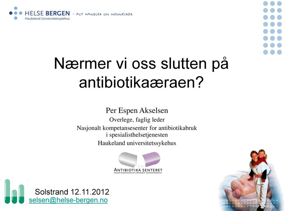 kompetansesenter for antibiotikabruk i
