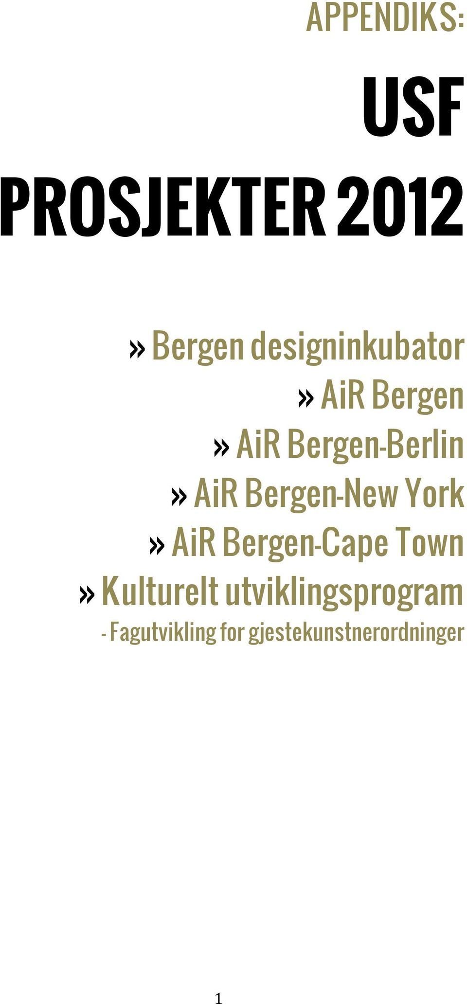 AiR Bergen-New York» AiR Bergen-Cape Town»