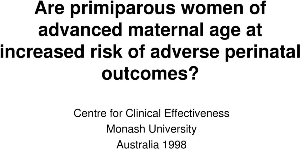 adverse perinatal outcomes?